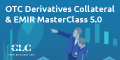 Hedge Fund Event - OTC Derivatives Collateral & EMIR Masterclass 5.0
