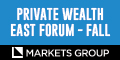 Hedge Fund Event - Private Wealth East Forum - Fall